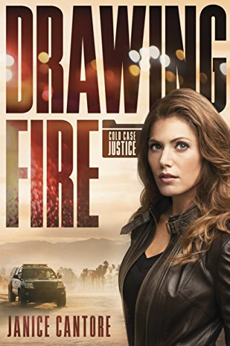 Drawing Fire (Cold Case Justice Book 1)