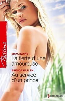 La fierté d'une amoureuse - Au service d'un prince par Banks