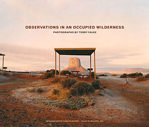 Read Online Observations in an Occupied Wilderness: Photographs by Terry Falke pdf epub