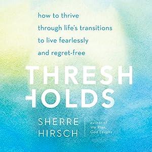 Thresholds Audiobook