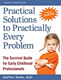 img - for Practical Solutions to Practically Every Problem: The Survival Guide for Early Childhood Professionals book / textbook / text book