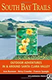 img - for South Bay Trails by Jean Rusmore (2001-10-15) book / textbook / text book