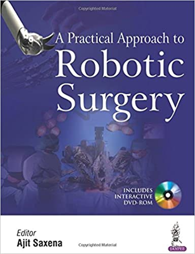 Buy A Practical Approach To Robotic Surgery With Dvd-Rom