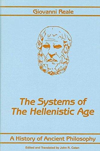 A History of Ancient Philosophy III: Systems of the Hellenistic Age: Systems of the Hellenistic Age v. 3 SUNY Series in Philosophy: Amazon.es: Reale, Giovanni, Catan, John R.: Libros en idiomas extranjeros