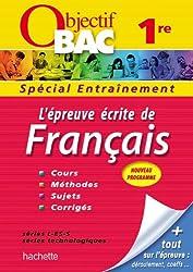 Objectif Bac - Entraînement - L'épreuve écrite de Français 1ères toutes séries