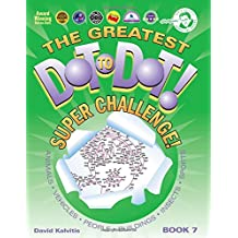 Greatest Dot-to-Dot Super Challenge (Book 7) - Summer Travel - Extreme Puzzles