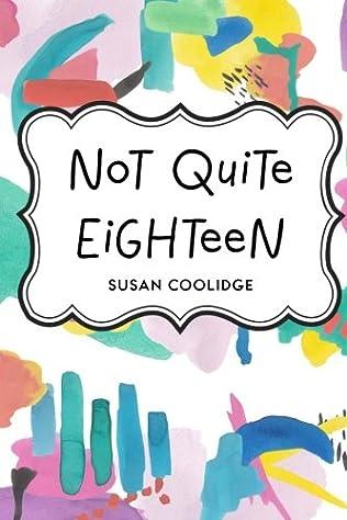 book cover of Not Quite Eighteen