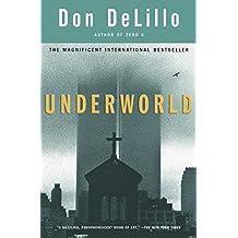 Underworld: A Novel