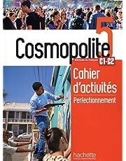 Cosmopolite 5: Cahier de perfectionnement + audio MP3: Méthode de FLE