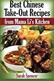 Best Take-Out Recipes from Mama Li's Kitchen