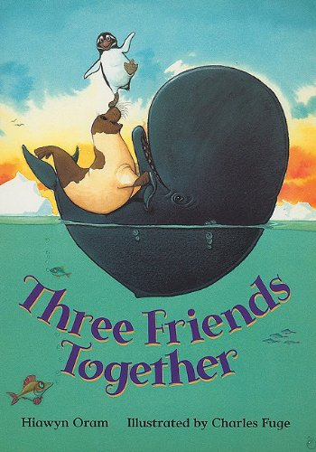 Rigby Literacy: Student Reader Grade 1 Three Frnds Together PDF