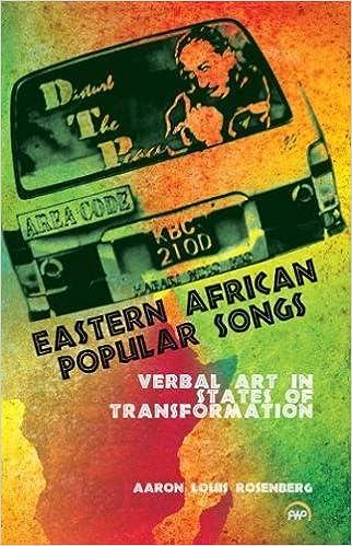 Eastern African Popular Songs: Verbal Art in States of