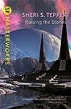 Raising The Stones (GOLLANCZ S.F.)
