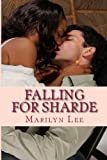 Falling For Sharde