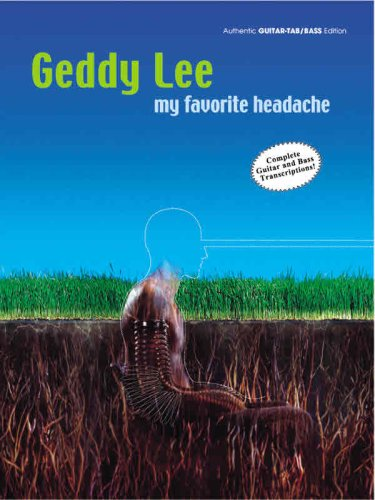 Download Geddy Lee -- My Favorite Headache: Authentic Guitar TAB/Bass PDF