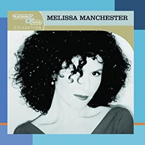 Melissa Manchester Platinum & Gold Collection