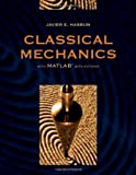 Classical Mechanics with MATLAB Applications 9780763746360