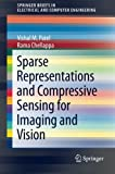 img - for Sparse Representations and Compressive Sensing for Imaging and Vision (SpringerBriefs in Electrical and Computer Engineering) book / textbook / text book