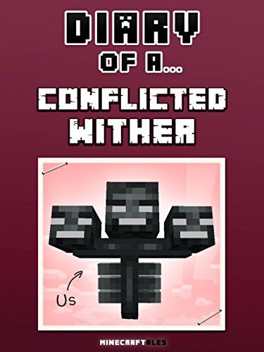 Diary Conflicted Wither Unofficial Minecraft ebook