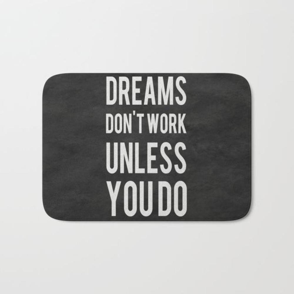 Dreams Dont Work Unless You Do Motivational College Dorm mat doormat Carpet Entrance Indoor Non-slip Floor Mat bathroom Rugs 15'' x 25''