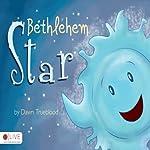 Bethlehem Star | Dawn Trueblood