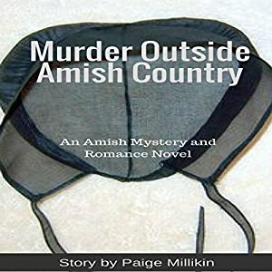 Murder Outside Amish Country Audiobook