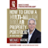 How To Grow A Multi-Million Dollar Property Portfolio - in your spare time: 10th Anniversary Edition