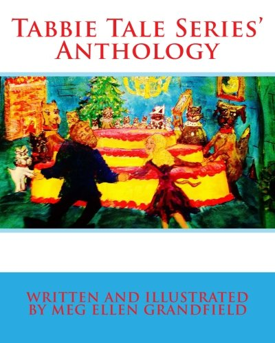 Download Tabbie Tale Series' Anthology (Tabbie Tales Series' Anthology) (Volume 5) pdf epub