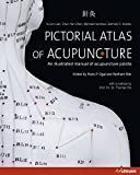 img - for Pictorial Atlas of Acupuncture: An Illustrated Manual of Acupuncture Points book / textbook / text book