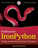 Professional IronPython, John Paul Mueller, 0470548592