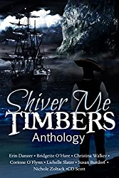 Shiver Me Timbers: A Pirate Anthology