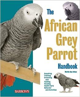 African Grey Parrot Handbook (Barron's Pet Handbooks