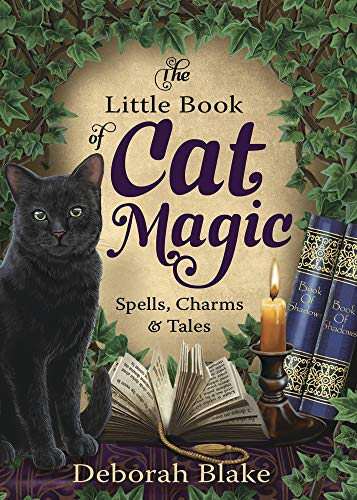 (The Little Book of Cat Magic: Spells, Charms & Tales)