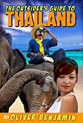 The Outsider's Guide to Thailand (English Edition)