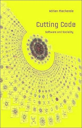 Read Online Cutting Code: Software and Sociality (Digital Formations) pdf epub
