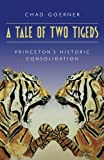 A Tale of Two Tigers: The Historic Consolidation of The Princetons