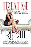 Treat Me Right: Help For Behavioral Addictions Including Theft/Fraud Crimes (Women's Theft Addiction)
