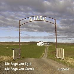 Die Saga von Egill / Die Sage von Grettir