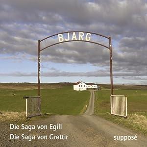 Die Saga von Egill / Die Sage von Grettir Hörbuch