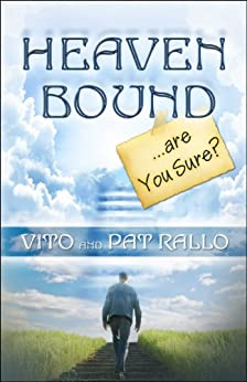 Heaven Bound by [Rallo, Vito and Pat]