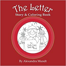 The Letter: Story and Coloring Book