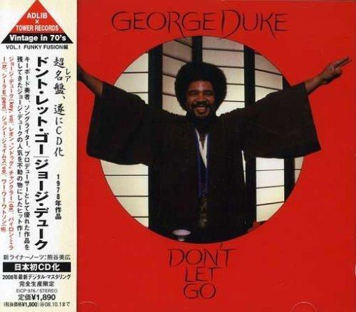Don't Let Go by George Duke - Store Duke Go