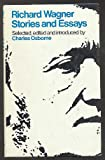 Stories and Essays, Richard Wagner, 0912050438