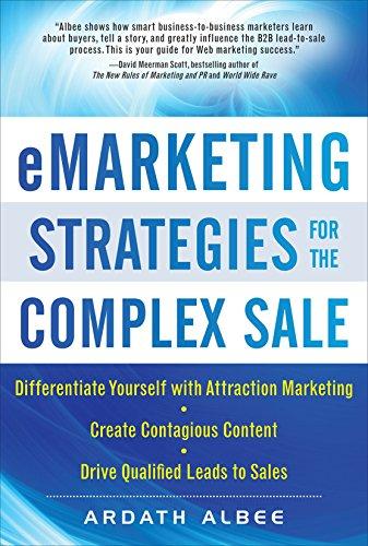eMarketing Strategies for the Complex Sale (Best B2b Sales Strategies)