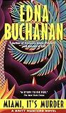 Miami Its Murder Mm, Edna Buchanan and E. Buchanan, 0380722615
