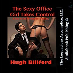 The Sexy Office Girl Takes Control