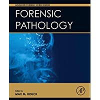 Forensic Pathology (Advanced Forensic Science Series)