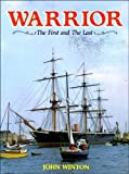 Warrior - The First and Last, Maritime Books Staff, 0907771343