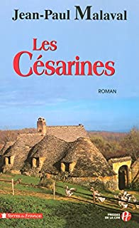 La tradition Albarède : [1] : Les césarines, Malaval, Jean-Paul