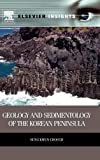 img - for Geology and Sedimentology of the Korean Peninsula (Elsevier Insights) book / textbook / text book
